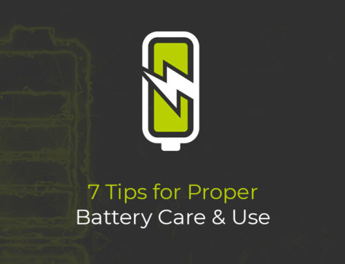 7 Tips for Proper Battery Care and Use